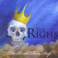 The Righs River Runs Deep